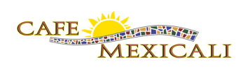 Cafe Mexicali in Fort Collins, Greeley and Boulder